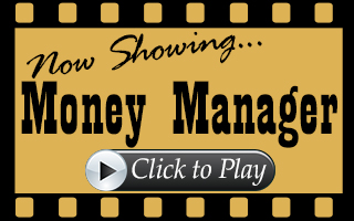 Now showing Money Manager. Click to play.