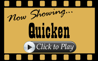 Now showing Quicken. Click to play.